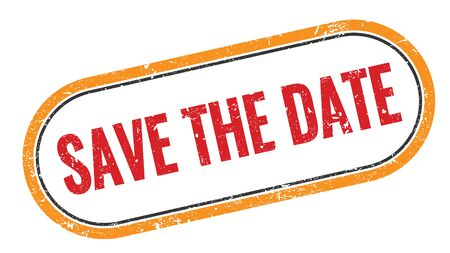 SAVE THE DATE red orange grungy rectangle stamp sign.