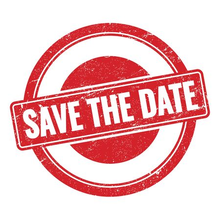 SAVE THE DATE red grungy round stamp sign.