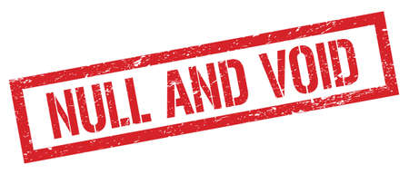 NULL AND VOID red grungy rectangle stamp sign. Stock Photo