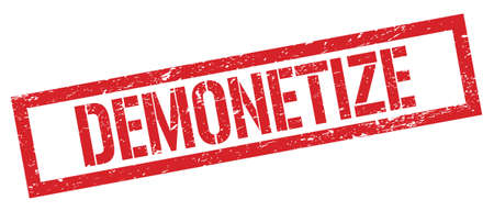 DEMONETIZE red grungy rectangle stamp sign. 写真素材