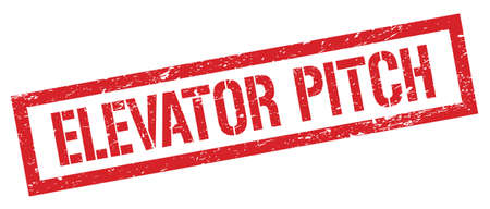 ELEVATOR PITCH red grungy rectangle stamp sign.