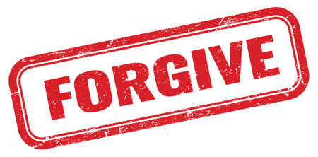 FORGIVE red grungy rectangle stamp sign.
