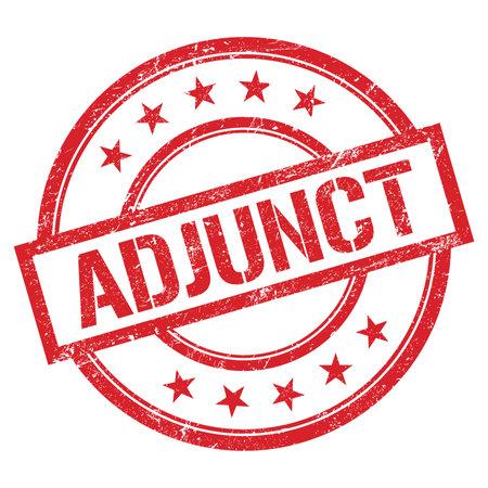 ADJUNCT text written on red round vintage rubber stamp.