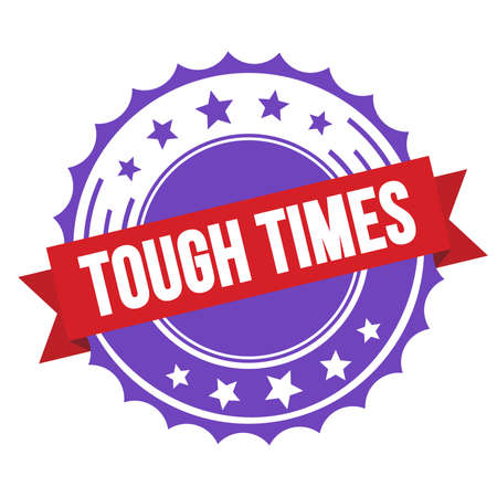 TOUGH TIMES text on red violet ribbon badge stamp.