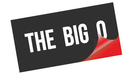 THE  BIG  O text written on black red sticker stamp.