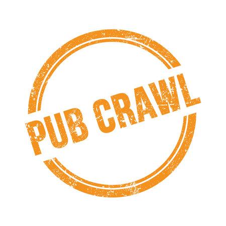 PUB CRAWL text written on orange grungy vintage round stamp.