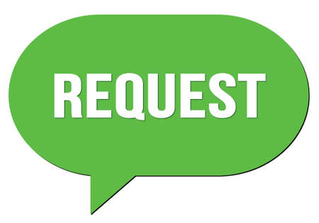 REQUEST text written in a green speech bubble stamp Banque d'images