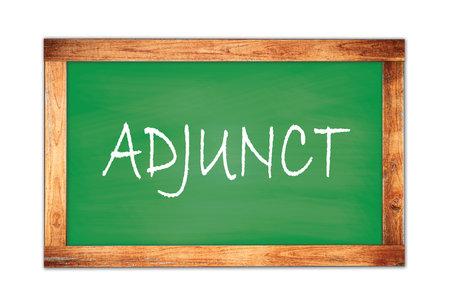 ADJUNCT text written on green wooden frame school blackboard.