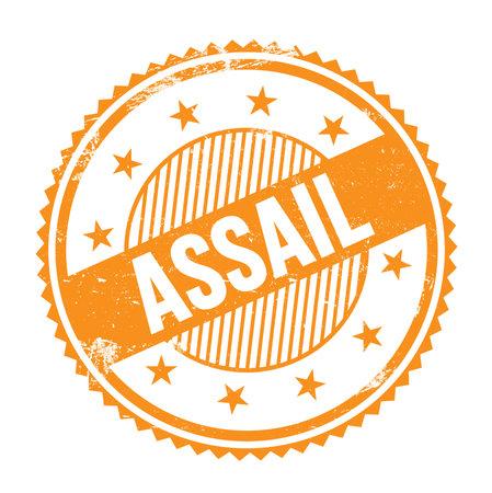 ASSAIL text written on orange grungy zig zag borders round stamp. Standard-Bild