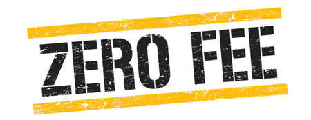 ZERO FEE text on black yellow grungy lines stamp sign.