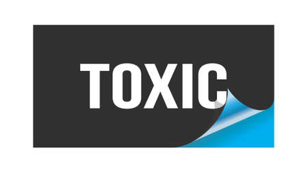 TOXIC text written on black blue sticker stamp.