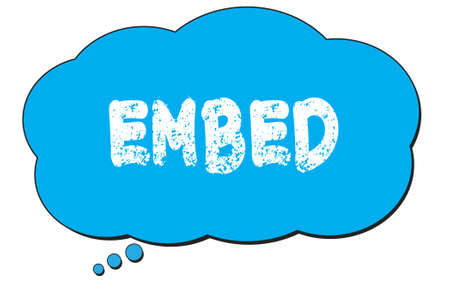EMBED text written on a blue thought cloud bubble.