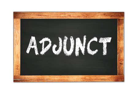 ADJUNCT text written on black wooden frame school blackboard.