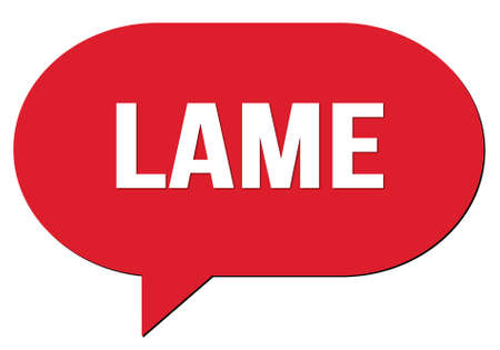 LAME text written in a red speech bubble stamp