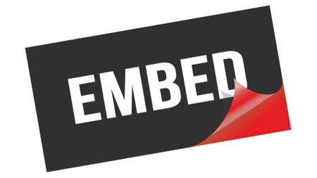 EMBED text written on black red sticker stamp.