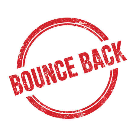 BOUNCE BACK text written on red grungy vintage round stamp.
