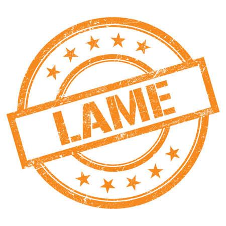 LAME text written on orange round vintage rubber stamp. Stock fotó