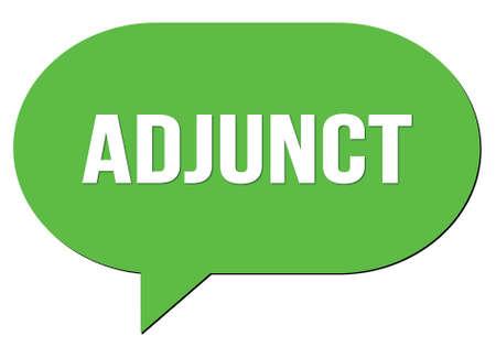 ADJUNCT text written in a green speech bubble stamp