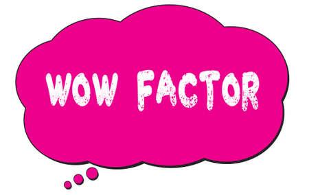 WOW  FACTOR text written on a pink thought cloud bubble. Foto de archivo - 168159507