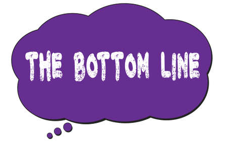 THE  BOTTOM  LINE text written on a violet thought cloud bubble.