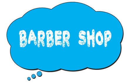 BARBER  SHOP text written on a blue thought cloud bubble.