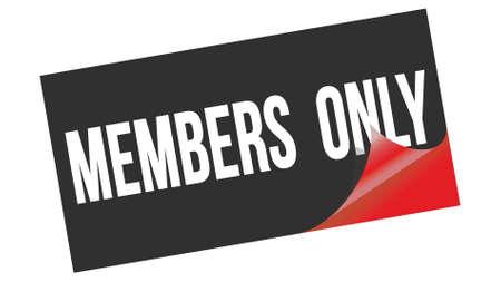 MEMBERS  ONLY text written on black red sticker stamp. Standard-Bild