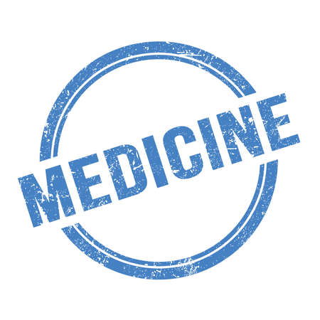 MEDICINE text written on blue grungy vintage round stamp.