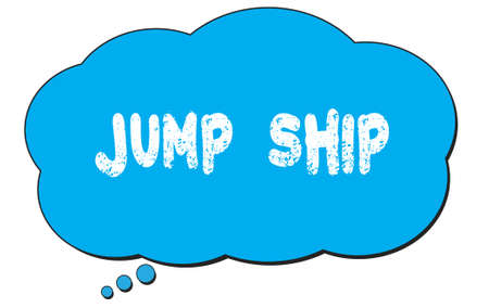 JUMP  SHIP text written on a blue thought cloud bubble. 스톡 콘텐츠