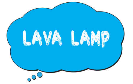 LAVA  LAMP text written on a blue thought cloud bubble.