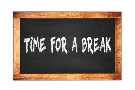 TIME  FOR  A  BREAK text written on black wooden frame school blackboard. Standard-Bild