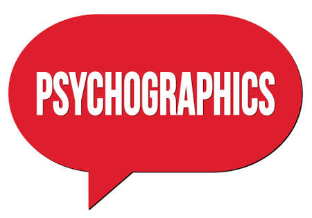 PSYCHOGRAPHICS text written in a red speech bubble stamp