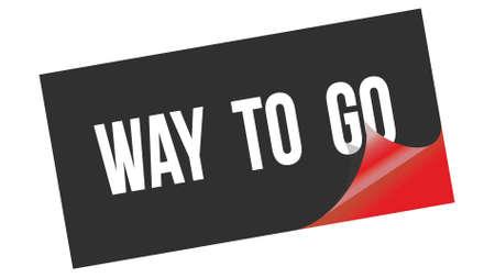 WAY  TO  GO text written on black red sticker stamp.