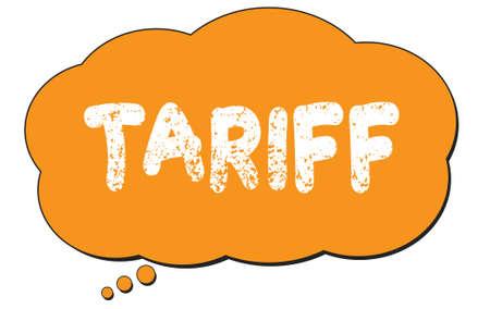 TARIFF text written on an orange thought cloud bubble.