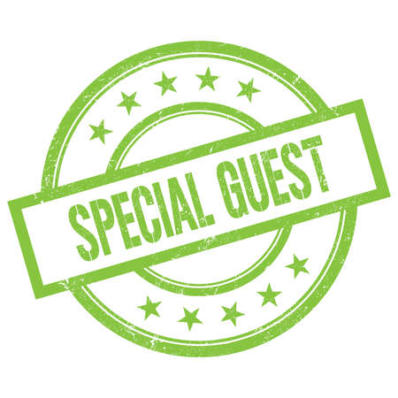 SPECIAL GUEST text written on green round vintage rubber stamp.