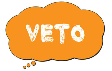 VETO text written on an orange thought cloud bubble.