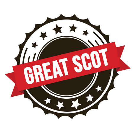 GREAT SCOT text on red brown ribbon badge stamp.