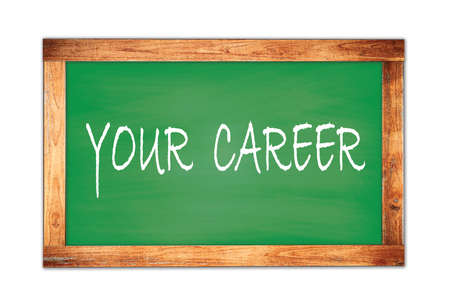YOUR CAREER text written on green wooden frame school blackboard.