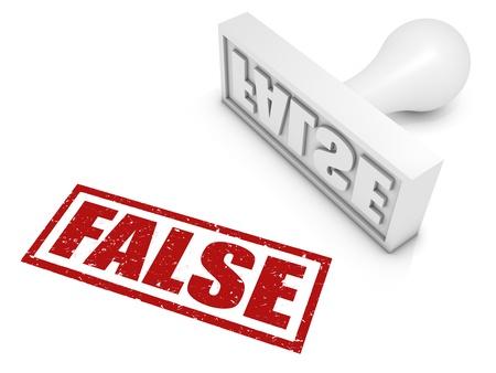 untrue: FALSE rubber stamp. Part of a rubber stamp series.