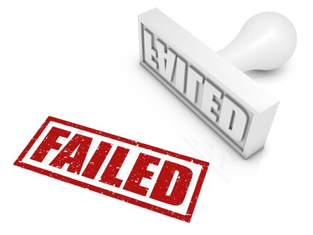 failed: FAILED rubber stamp. Part of a rubber stamp series.