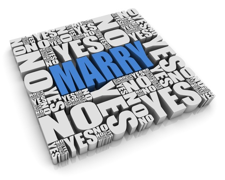MARRY 3D text surrounded by YES and NO words  Part of a series  Stock Photo - 13895341