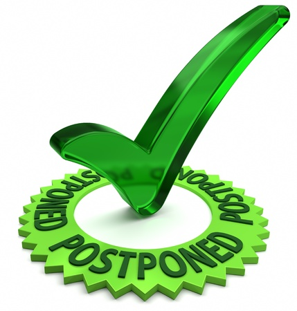 postponed: Green label with 3D text and check mark  Part of a series  Stock Photo