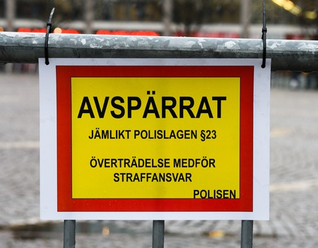 egalitarian: Swedish sign reading: cordoned off, egalitarian Police Act § 23, violation entails criminal liability, police