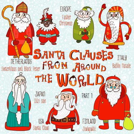 Christmas set - Santa Clauses from Around the World. Part 1:Santa Claus, Joulupukki,Odzi-San,Babbo Natale,Father Christmas and Sinterklaas