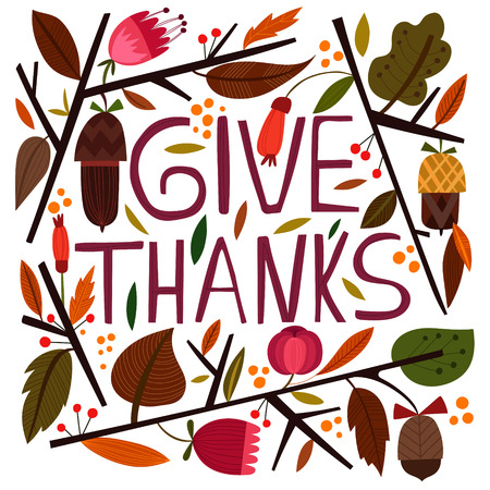 give thanks: Happy Thanksgiving Day card in bright summer colors.Lovely autumn concept design in vector. Illustration