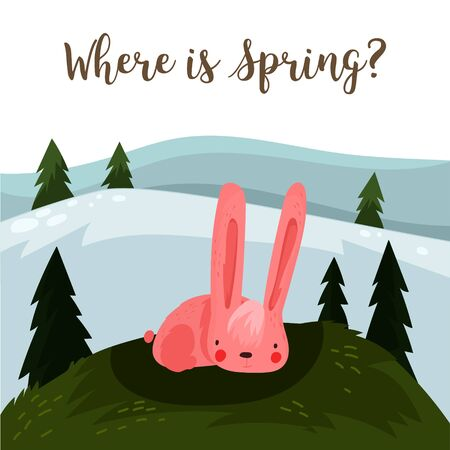 Where is spring? Hand drawn illustration with cartoon rabbit.Bright easter concept card with you are my happy text in vector - stock vector