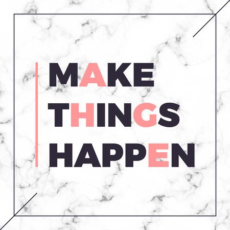 Graphic slogan print with marble texture, Make things happen slogan. T-shirt apparels print tee design