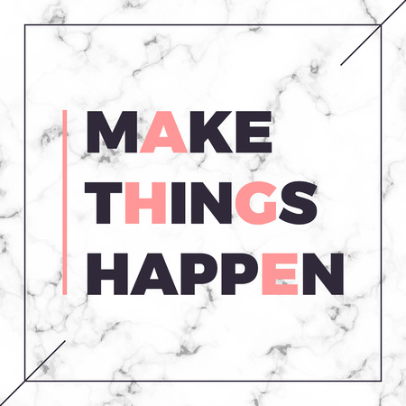 Graphic slogan print with marble texture, Make things happen slogan. T-shirt apparels print tee design