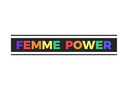 Femme Power slogan, modern graphics with colorful text. Tee print. Fashion vector design for t-shirt.