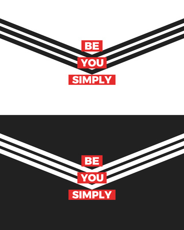 Be You Simply slogan, two version of modern graphics with triangular stripes. Tee print. Fashion vector design for t-shirt.