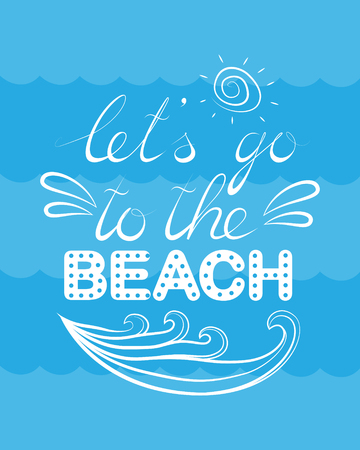 lets go to the beach, vector lettering  イラスト・ベクター素材
